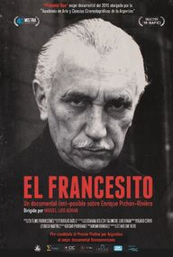 El Francesito - Un documental (im)posible sobre Enrique Pichon-Rivière