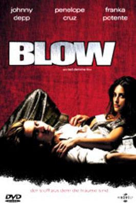 Blow: profesión de riesgo