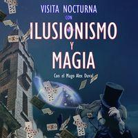 Visita nocturna + Show de Ilusionismo y Magia