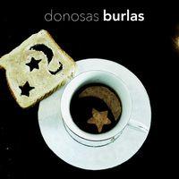 Donosas Burlas (de amor)