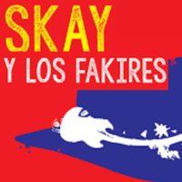 Skay y los fakires