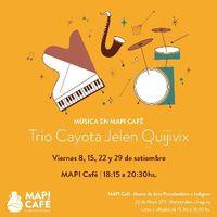 Música en MAPI Café / Ciclo de Jazz