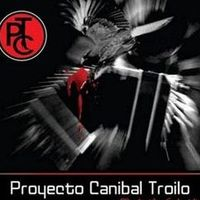 Proyecto Caníbal Troilo