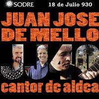 Juan José de Mello 40 Cantor de Aldea
