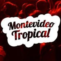 Montevideo Tropical