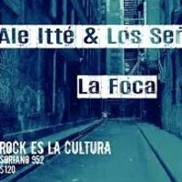 Ale Itté & Los Señores - La Foca
