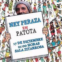Ney Peraza en Patota