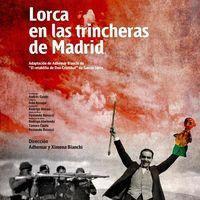 Lorca en las trincheras de Madrid