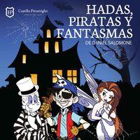 Hadas, piratas y fantasmas