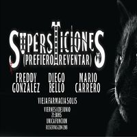 Supersticiones (Prefiero reventar)