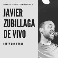 Javier Zubillaga de vivo