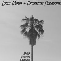 Lucas Meyer & Excelentes Nadadores