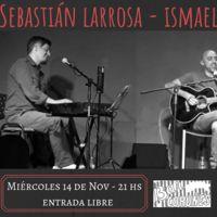 Sebastián Larrosa & Ismael Collazo