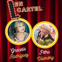 En Cartel - Petru Valensky + Graciela Rodríguez