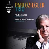 Pablo Ziegler Trío / Tour Argentina y Uruguay