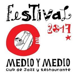 Festival Medio y Medio 2017