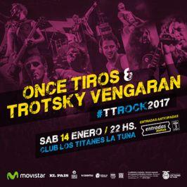 Once Tiros + Trotsky Vengarán