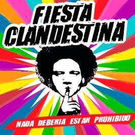 Fiestas Clandestinas 2017
