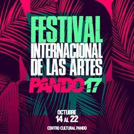Festival Internacional de las Artes - Pando 2017