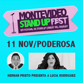 1er Festival de Stand Up del Uruguay: Poderosa
