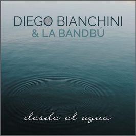 Diego Bianchini & La Bandbú