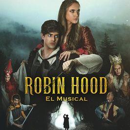 Robin Hood - El Musical