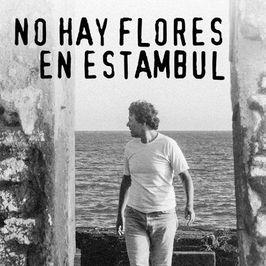 No hay flores en Estambul