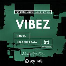 #VIBEZ