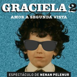 Graciela 2: amor a segunda vista