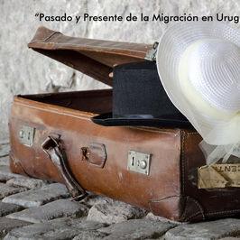Pasado y Presente de la Migración en Uruguay
