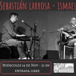 Sebastián LarrosaIsmael Collazo