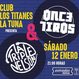 Once Tiros & La Triple Nelson
