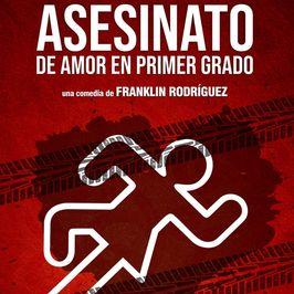 Asesinato de amor en primer grado