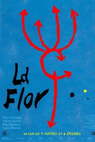 La flor: tercera parte