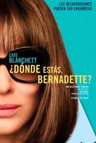Dónde estás, Bernadette?