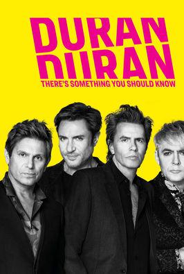 Duran Duran: hay algo que saber
