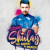Código Shulay - Del barrio al mundo