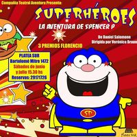 Superhéroes, la aventura de Spencer P