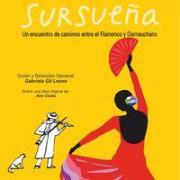 Sursueña, un encuentro de caminos entre el flamenco y Darnauchans