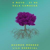 Guzmán Méndez y Lila Esencial