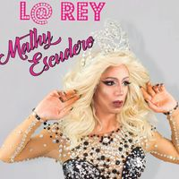 L@ Rey: Mathy Escudero