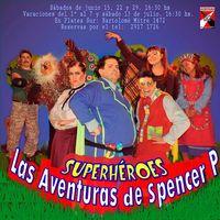 Superhéroes, las aventuras de Spencer P