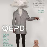 Q.E.P.D: Que En Paz Despierte