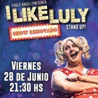 I like Luly