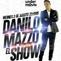 Danilo Mazzo: El Show