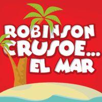 Robinson Crusoe... el mar