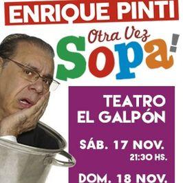 Enrique Pinti: Otra vez sopa