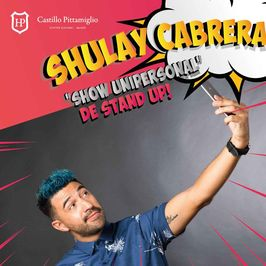 Shulay Cabrera: Show Unipersonal de Stand Up