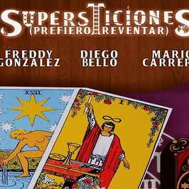 Supersticiones (Prefiero reventar)