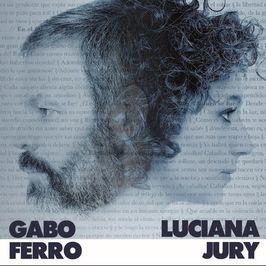 Gabo FerroLuciana Jury